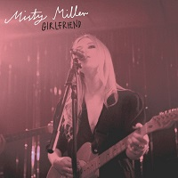 Misty Miller  Girlfriend (EP)
